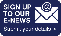 Sign up to our E-News - Submit your details >